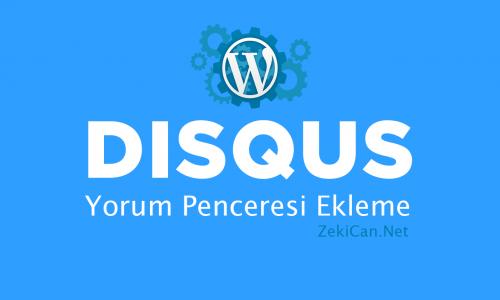 wordpress-disqus-yorum-penceresi-ekleme-nasil-eklenir