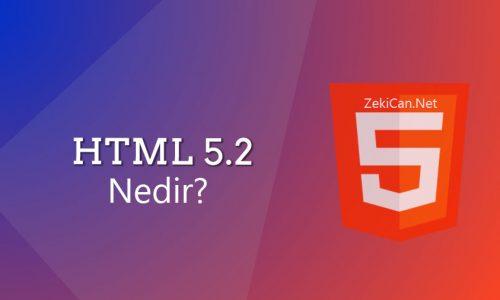HTML nedir nasıl kullanılır