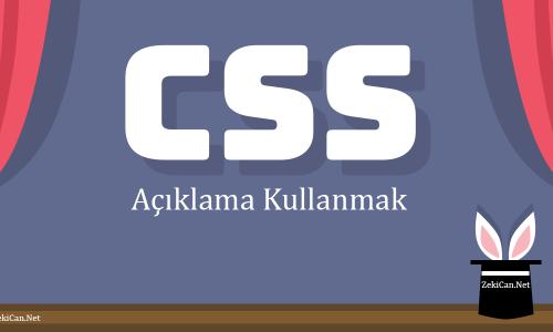 CSS kodları arasında açıklamalar eklemek