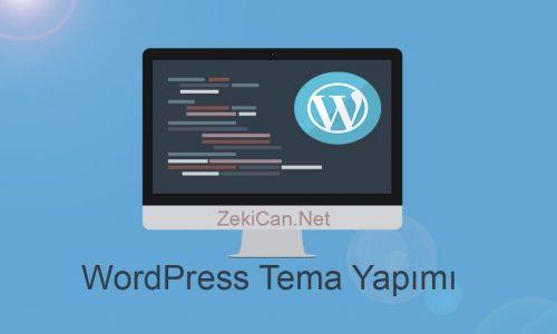 WordPress Sıfırdan Tema Nasıl Yapılır