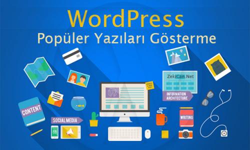 WordPress Popüler Yazıları Gösterme