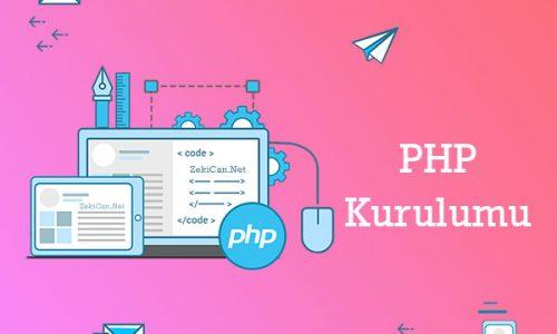 PHP Kurulum Dersleri
