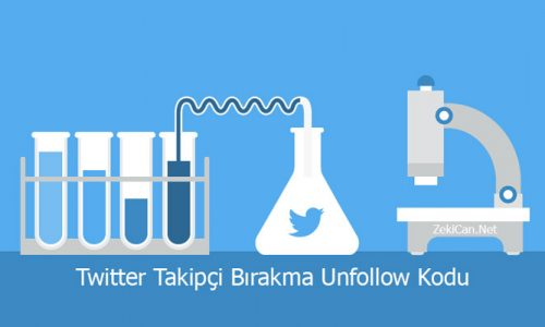 Unfollow Kodu Twitter Takipçi Bırakma