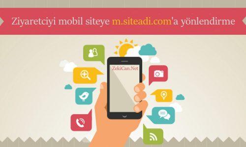 Mobilden siteye giren ziyaretçiyi mobil siteye yönlendirme
