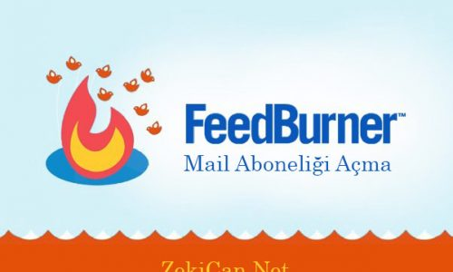 Feed Burner ile Mail Aboneliği