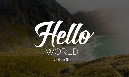 Merhaba Dünya Hello