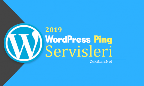 WordPress Ping Servisleri 2019 Listesi