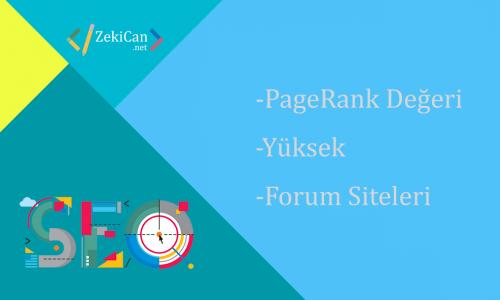 PageRank değeri yüksek forum siteleri