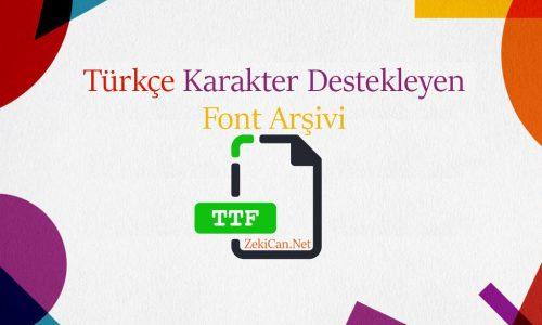 Türkçe Font Nasıl Bulunur