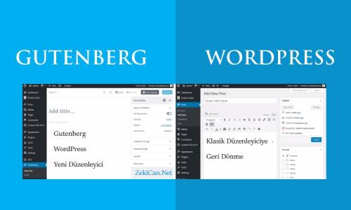 WordPress Klasik Düzenleyici MEtin Editörüne Geri Dönme