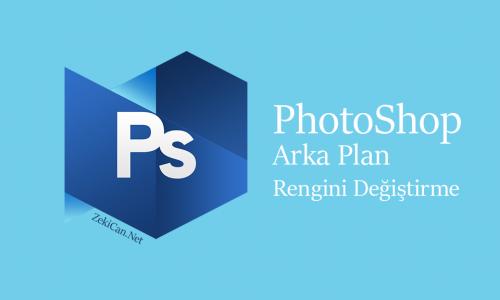 photoShop ta Arka Plan Rengini Değiştirme