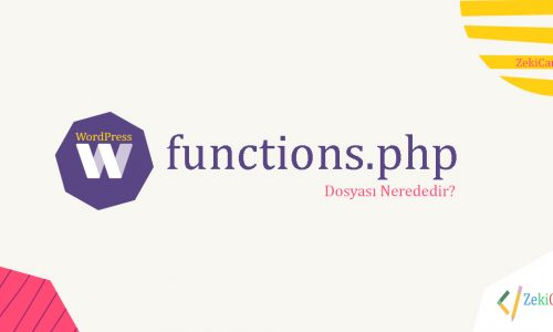 WordPress functions.php dosyası nerededir