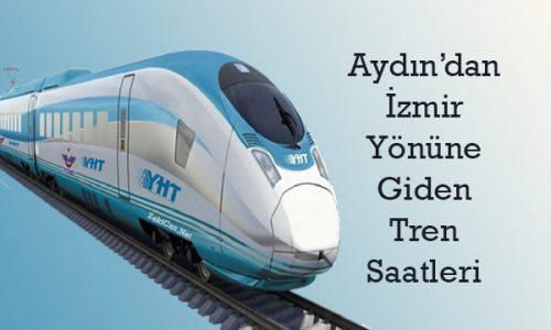 Aydın dan İzmir Yönüne Doğru Gİden Trenlerin Saatleri