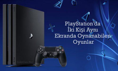 PlayStation'da İki Kişi Aynı Ekranda Oynanabilen Oyunlar