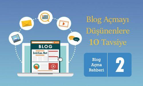 Blog Açmak - Blog Açmayı Düşünenlere Tavsiye