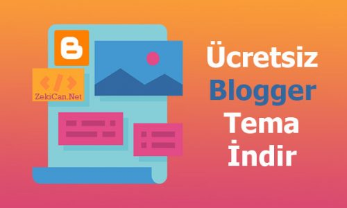 Ücretsiz Blogger Temaları İndir