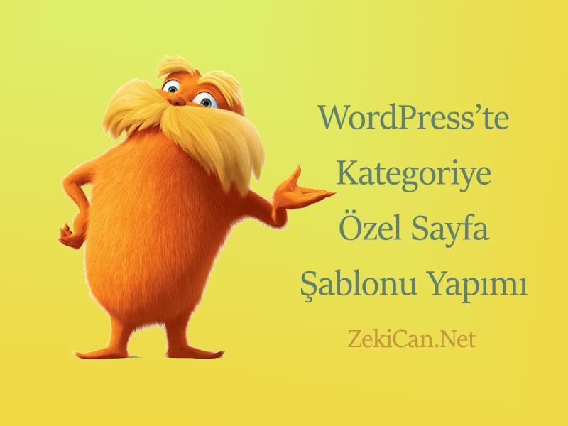 WordPresste Kategoriye Özel Sayfa Şablonu Oluşturma Yapma